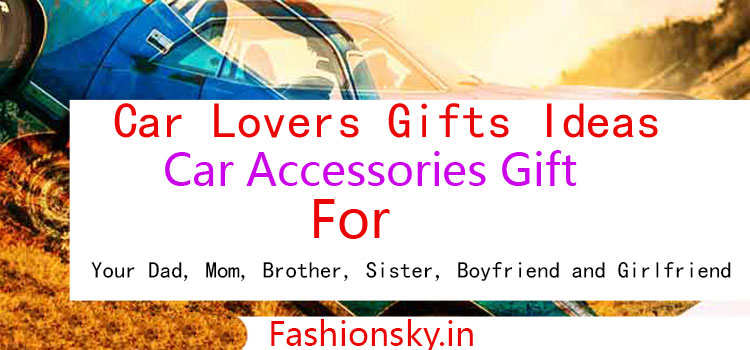 Car Lovers Gifts Ideas Online India