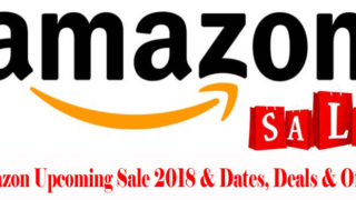 Amazon Upcoming Online Sale Offers Deals and Dates 2018: Upto 80% Off
