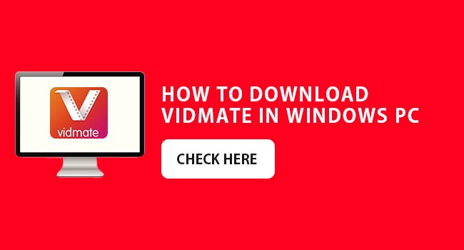 How to download Vidmate APK in Windows PC 2018