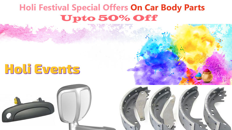 Holi Festival Special Offers Upto 50% Off On Car Parts Online India and Us
