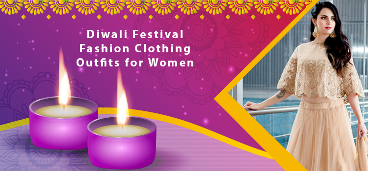 Diwali Festival Fashion Clothing Outfits for Women