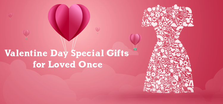 What are Valentines Day Women Clothing Gifts for Loved Ones